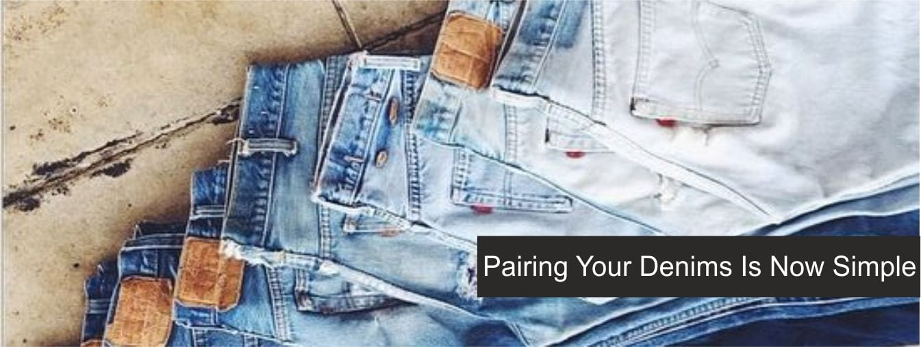 Pairing Your Denims Is Now Simple